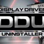 Display Driver Uninstaller (DDU) to uninstall the video drivers