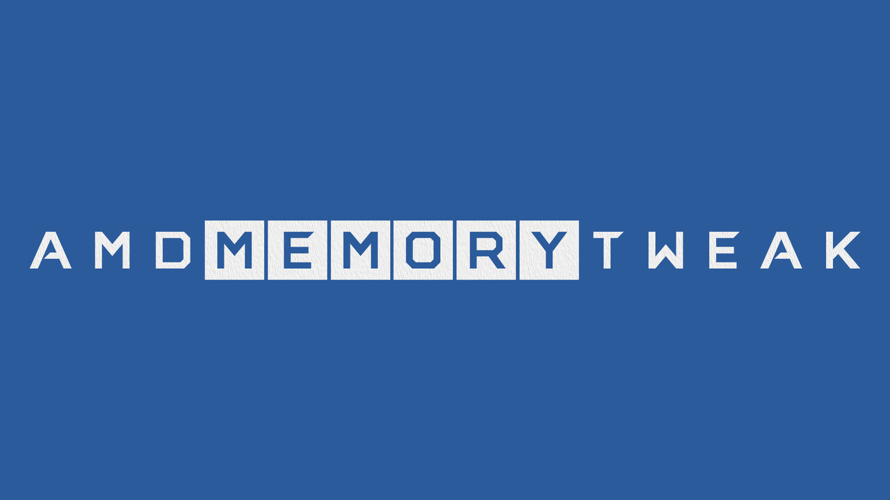 AMD Memory Tweak Tool for Linux and Windows